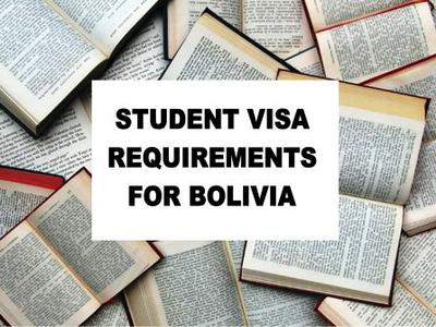 Bolivia Student Visa Requirements - How to Apply for a Bolivia Student Visa