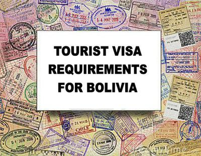 Bolivia Tourist Visa Requirements - Click Here to Apply for a Tourist Visa