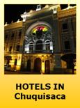 Hotels in Chuquisaca Bolivia