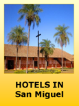 Hotels in San Miguel Bolivia