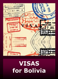 Bolivia Visa Requirements