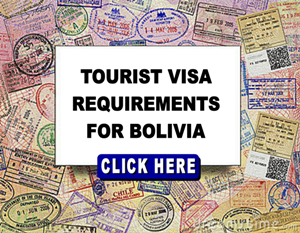 Bolivia Visa Requirements: Tourist Visa